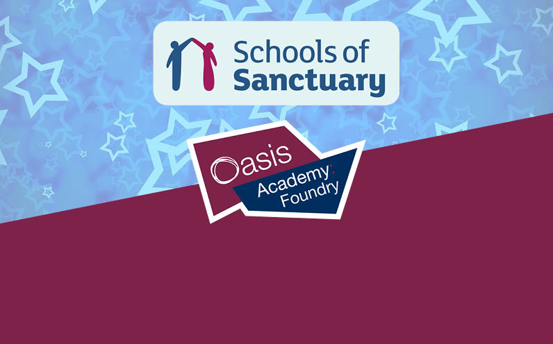 Place of safety - Oasis Academy Foundry re-accredited School of Sanctuary status